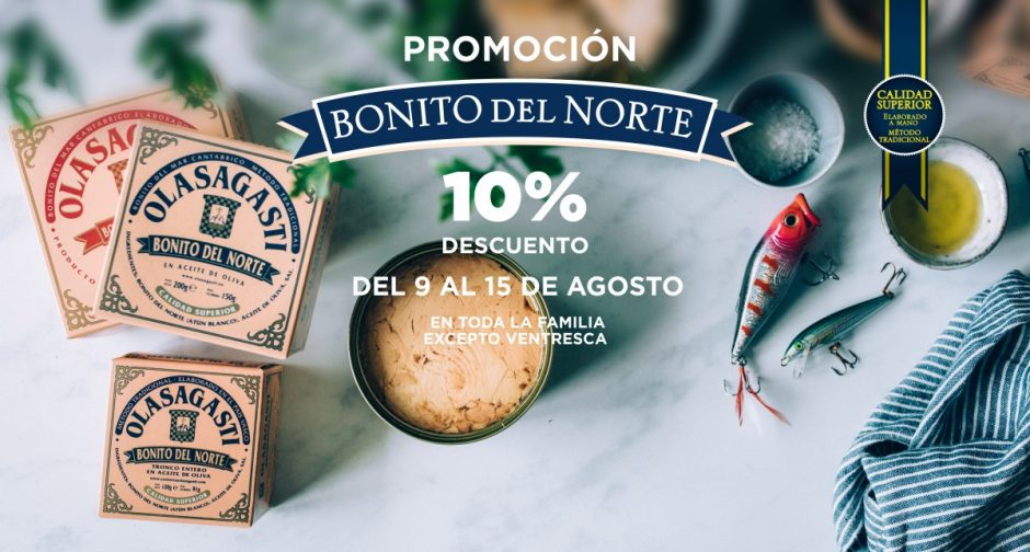 promocion de bonito del norte olasagasti semana en agosto 10%